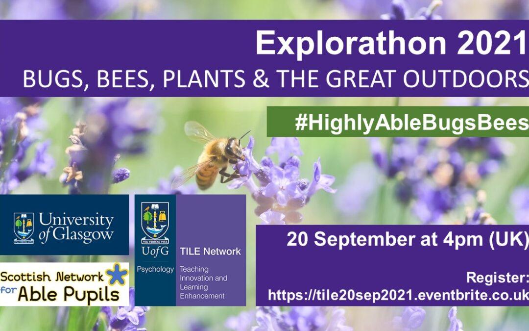 Talk Announcement | Explorathon 2021: BUGS, BEES, PLANTS & THE GREAT OUTDOORS
